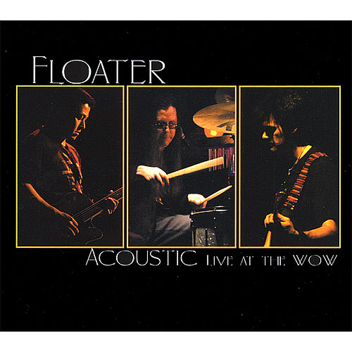 Acoustic Live At the Wow by Floater