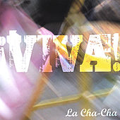 ¡Viva! by Cha Cha
