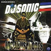 DJ Sonic - Los Abusadores by Various Artists