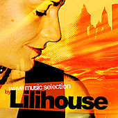 Wave Music Selection By Lilihouse by Various Artists
