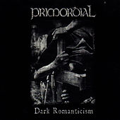 Dark Romanticism by Primordial