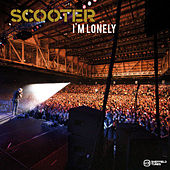 I'm Lonely von Scooter