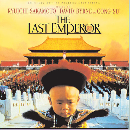 The Last Emperor Original Soundtrack by Various Artists
