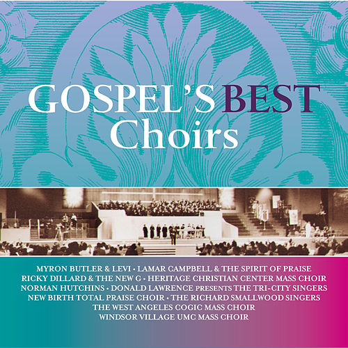 Gospel's Best Choirs by Various Artists