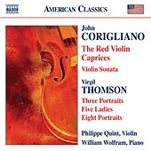 CORIGLIANO: Red Violin Caprices (The) / Violin Sonata / THOMSON, by Philippe Quint