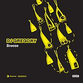 Breeze by DJ Gregory