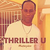 Thriller U : Masterpiece by Thriller U