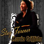 Stay Forever - EP by Marcia Griffiths