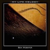 My Life Melody von Ben Webster