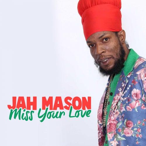 Jah Mason Miss Your Love EP by Jah Mason