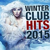 Winter Club Hits 2015 (Sushiraw) by Various Artists