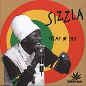 Sizzla Speak of Jah by Sizzla