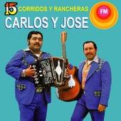 Corridos y Rancheras by Carlos y José
