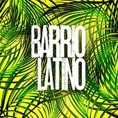 Barrio Latino by Various Artists