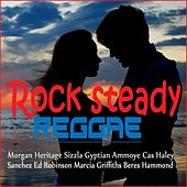 Rock Steady Reggae by Various Artists