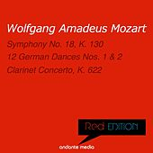 Red Edition - Mozart: Symphony No. 18, K. 130 & Clarinet Concerto, K. 622 by Various Artists