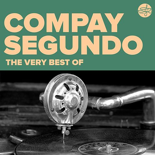 The Very Best Of (Compay Segundo) von Compay Segundo