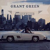Status & Speed von Grant Green