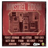 Minstrel Riddim (Dublife Muzik & Kulcha Shok Presents) by Various Artists