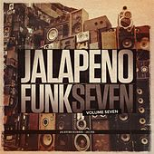 Jalapeno Funk, Vol. 7 by Various Artists