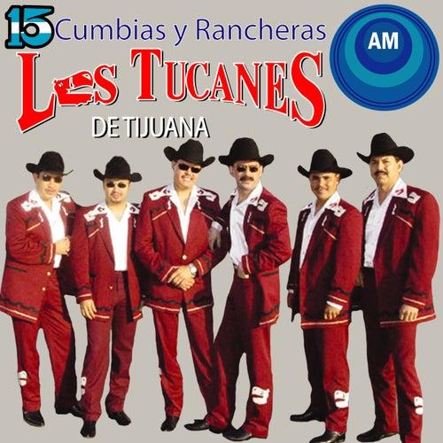 Cumbias y Rancheras by Los Tucanes de Tijuana