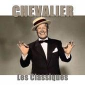 Chevalier : les classiques (Remasterisé) by Various Artists