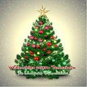 Weihnachten unterm Tannenbaum: Die bekanntesten Weihnachtslieder by Various Artists