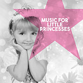 Music for Little Princesses by Various Artists
