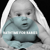 Bathtime for Babies by Various Artists