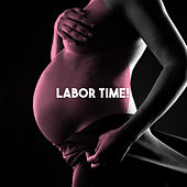 Labor Time! by Various Artists