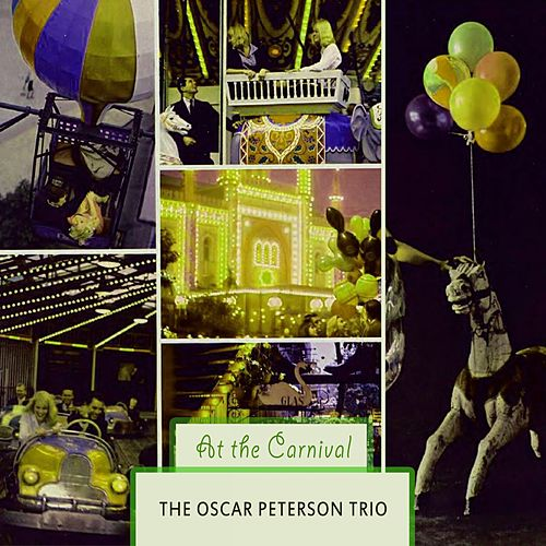 At The Carnival von Oscar Peterson