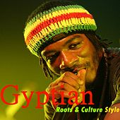 Roots & Culture Style by Gyptian