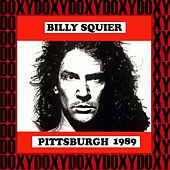 Syria Mosque Pittsburgh, November 24th, 1989 (Doxy Collection, Remastered, Live on Fm Broadcasting) von Billy Squier