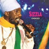 Sizzla: Choices by Sizzla