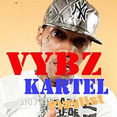 Vybz Kartel : Playlist by VYBZ Kartel