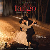 Our Last Tango (Original Motion Picture Soundtrack) by Various Artists