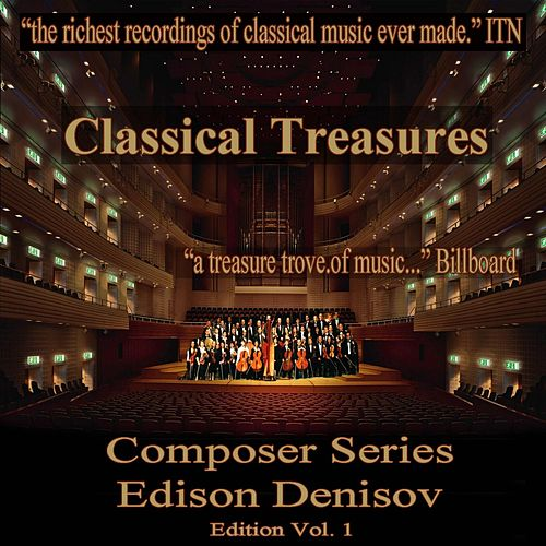 Classical Treasures Composer Series: Edison Denisov Edition, Vol. 1 (EP) by Leonid Kogan