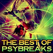 The Best of Psybreaks by Various Artists