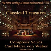 Classical Treasures Composer Series: Carl Maria von Weber Edition, Vol. 1 (EP) by Various Artists