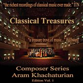 Classical Treasures Composer Series:  Aram Khachaturian Edition, Vol. 1 by Various Artists