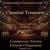 Classical Treasures Composer Series: Ernest Chausson Edition, Vol. 1 by Various Artists
