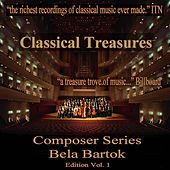 Classical Treasures Composer Series: Bela Bartok Edition, Vol. 1 by Various Artists