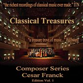 Classical Treasures Composer Series: Cesar Franck Edition, Vol. 1 by Various Artists