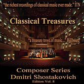 Classical Treasures Composer Series: Dmitri Shostakovich, Vol. 8 by Various Artists