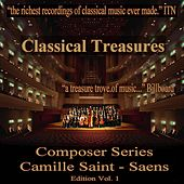 Classical Treasures Composer Series: Camille Saint-Saens Edition, Vol. 1 by Various Artists