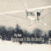 Fly High von Mantovani & His Orchestra