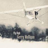 Fly High von Gerry Mulligan