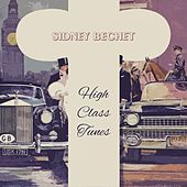 High Class Tunes von Sidney Bechet