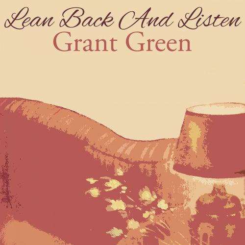 Lean Back And Listen von Grant Green