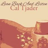 Lean Back And Listen von Cal Tjader